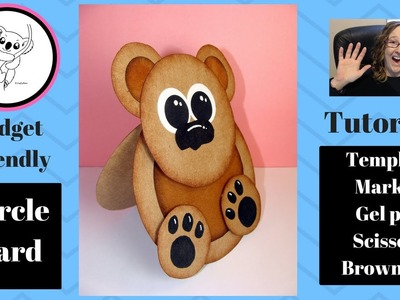 How to make a circle  BEAR CARD tutorial. FREE TEMPLATE!