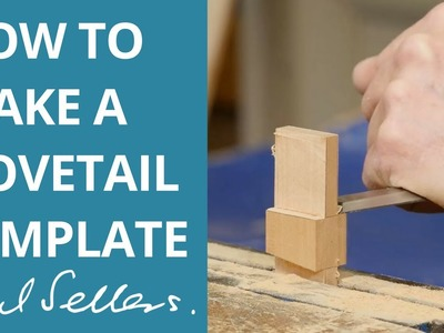 How to Make a Dovetail Template | Paul Sellers