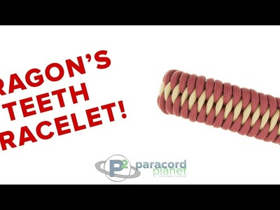 How To Make A Dragon's Teeth Paracord Bracelet