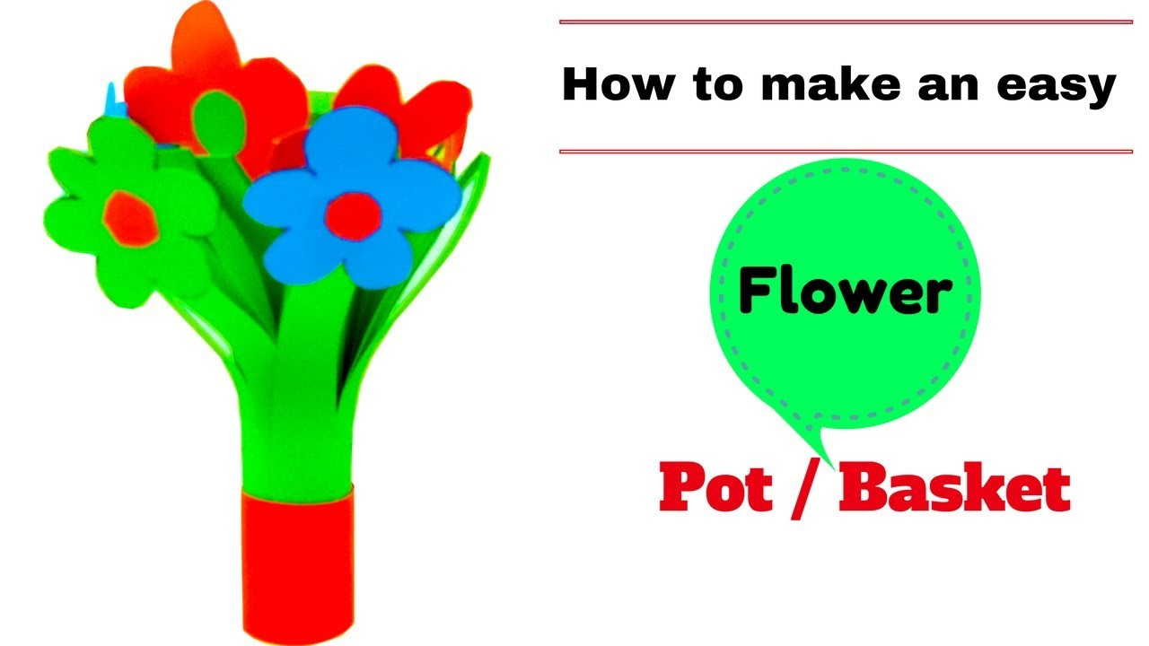 How to draw a flower basket step by step : How to make an easy flower pot basket a paper