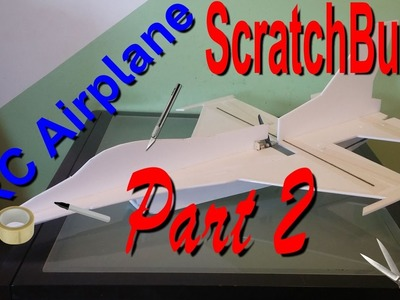 How to make RC Airplane - Part 2. DIY