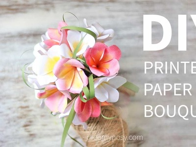 DIY paper bouquet of Plumeria from printer paper, FREE template, SO EASY