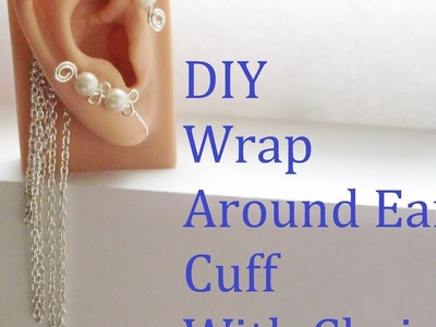 Diy Wrap Around Ear Cuff Or Earring With Chains