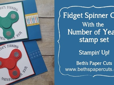 Fidget Spinner Birthday Card ~ Beth's Paper Cuts
