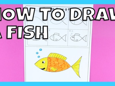 How to Draw a Fish - step by step instructions for kids (free printable)
