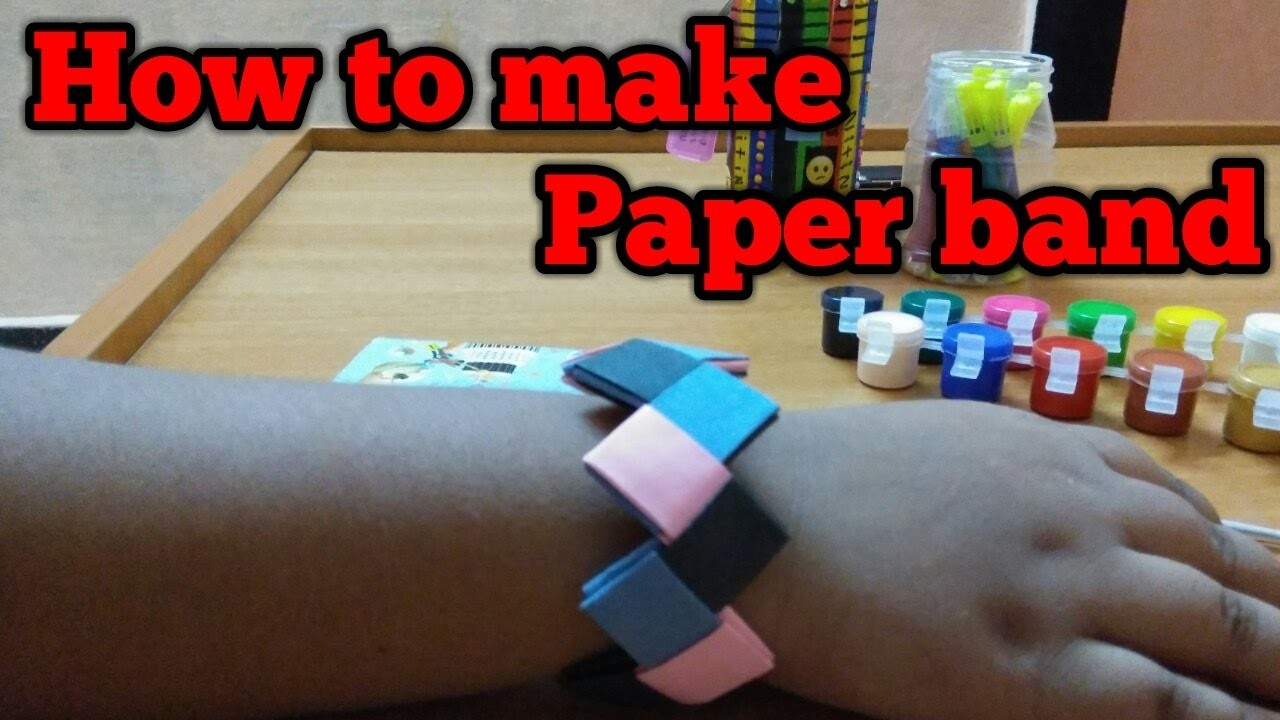 how to make paper hand band without glue my crafts and
