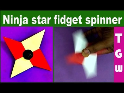 Ninja star fidget spinner with paper | how to make fidget spinner with paper | best fidget toys
