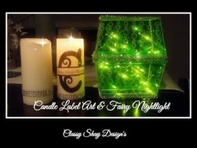 DIY: (2) Candle Label Art and Fairy Nightlight - Dollar Tree Items