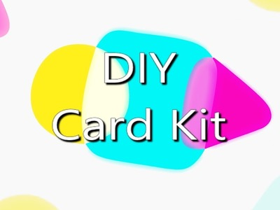 DIY Card Kit - Homemade card kit reveal