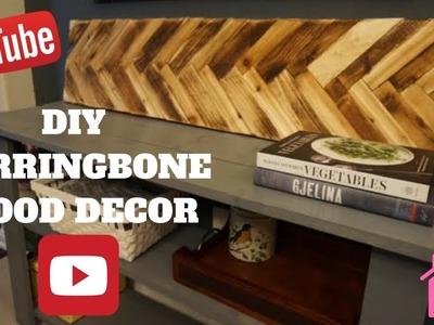 DIY Herringbone Wood Decor