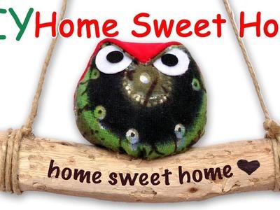 DIY Home Sweet Home - Ana   DIY Crafts