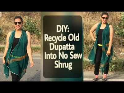 DIY: Recycle Old Dupatta into Shrug (No Sew)