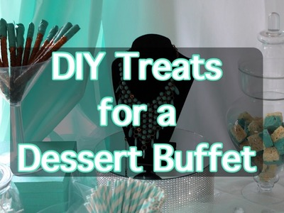 DIY Treats for a Dessert.Candy Bar