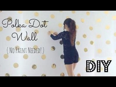 Gold room decorations DIY | Polka Dot Wall Decor! No Paint Needed!