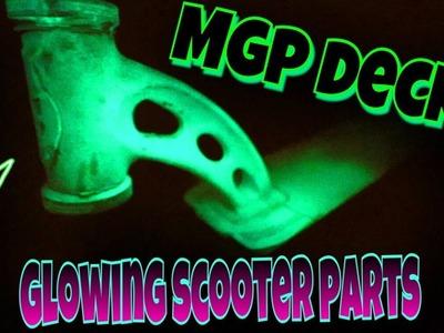 CRAZY DIY GLOW IN THE DARK MGP SCOOTER DECK!