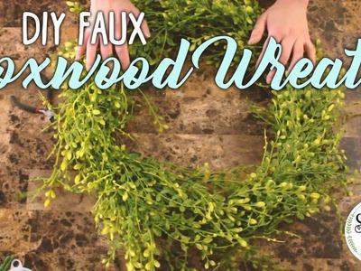 DIY Easy Faux Boxwood Wreath