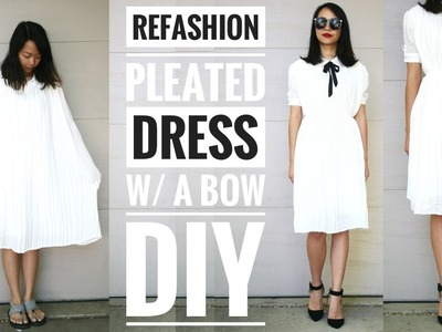 DIY: PLEATED DRESS W. a BOW REFASHION | How to Upcycle Old Clothes