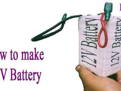 How to Make DIY (4V, 8V, 12V) Battery