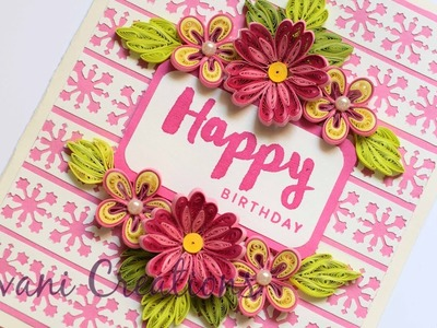 Pink Quilled Flowers. How to make Birthday Card. Card Background Using Paper Punch