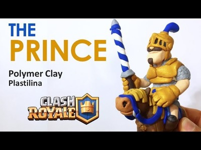 PRINCE (Clash Royale) - Polymer Clay Tutorial