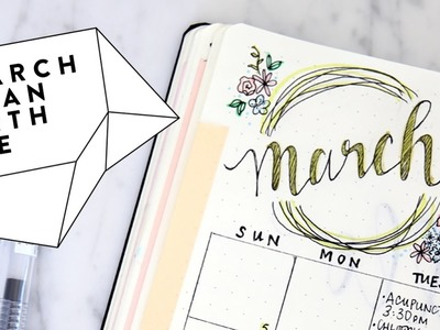 2017 MARCH Bullet Journal Update | Plan with Me MARCH Bujo Flip Through | Miss Louie