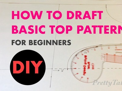 DIY How To Draft A Basic Beginner Bodice Pattern - PrettyTallLifeTV