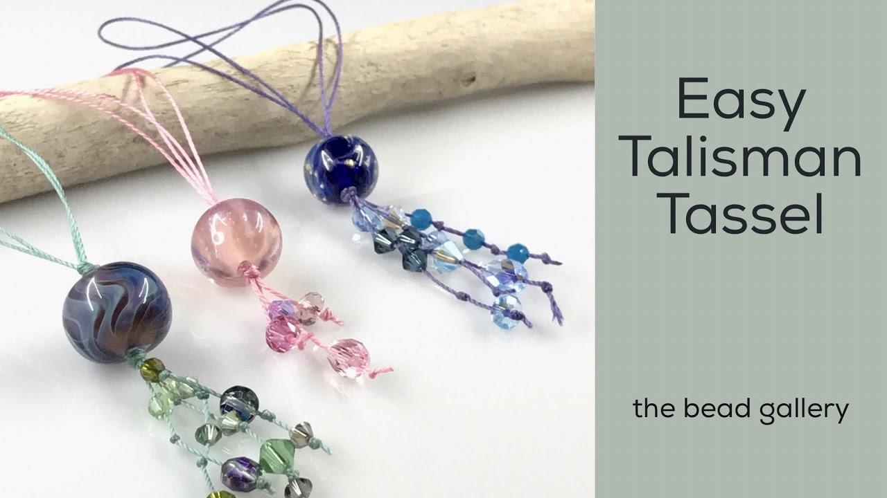 Easy Talisman Tassel at The Bead Gallery