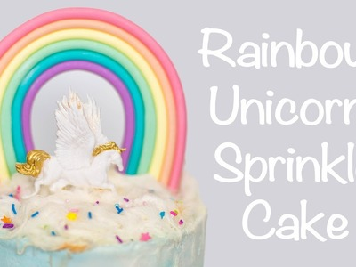 How To Make a Rainbow Unicorn Sprinkle Cake - Cake Craze