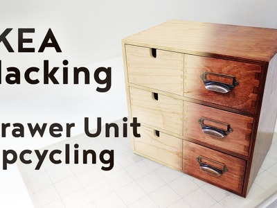 IKEA Hacking: Upcycling a Drawer Unit