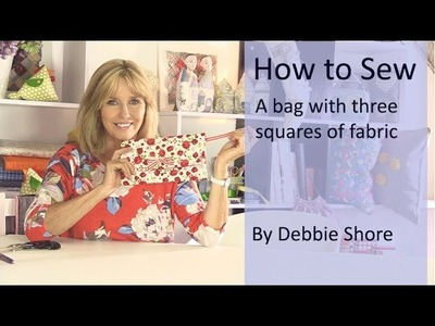 Sewing a clutch bag, just using three pieces of square fabric by Debbie Shore.