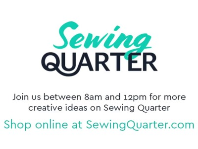 Sewing Quarter - Crafty Bank Holiday - 29th May 2017