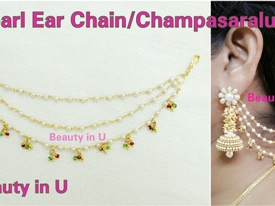 Bridal Pearl Ear Chains| Champasaralu.Maatilu making at Home using Pearl Chain | Tutorial