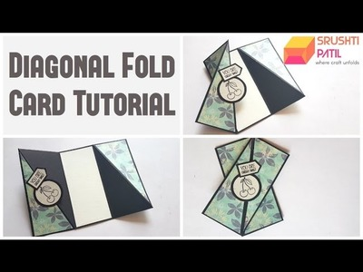 Diagonal fold card Tutorial by Srushti Patil