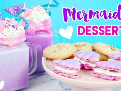 How to Make Mermaid Desserts (Freakshakes, Macarons, and Cookies)! ????????