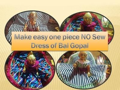Make no Sew one piece dress.Poshak of Bal Gopal. बिना सिलाई पोशाक कान्हाजी की  Summer Special