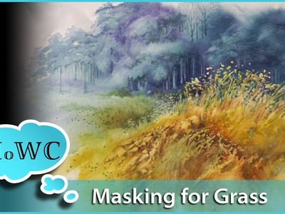 Painting a Grassy Field in Watercolor – Masking Fluid Technique