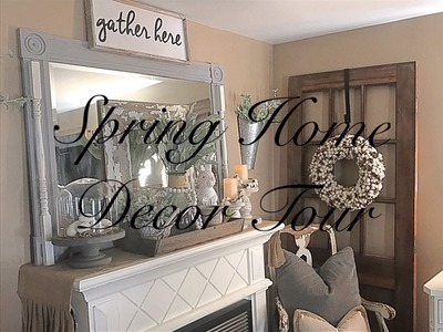 Spring Home Decor Tour 2017
