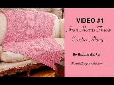 VIDEO #1  Aran Hearts Throw by Bonnie Barker