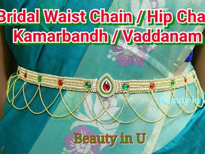 Waist Accessories : Bridal Waist Chain. Kamarbandh. Vaddanam. Hip Chain making at Home | Tutorial