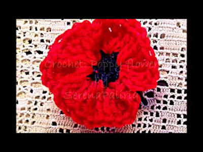 Crochet a Poppy Flower: How to crochet a Poppy flower by SerenaPaliria ( subtitles)