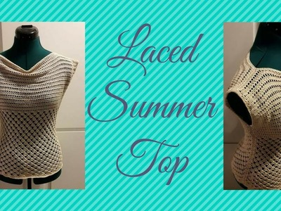 Crochet Laced Summer top part 1