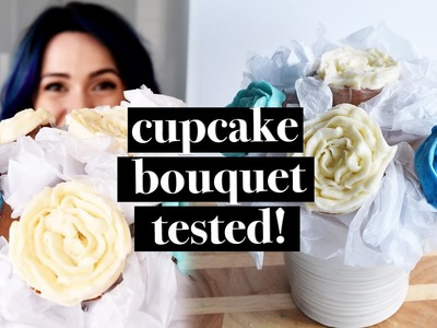 CUPCAKE BOUQUET TUTORIAL TESTED FOR MOTHER'S DAY | QUICK PINTEREST TESTED DIY