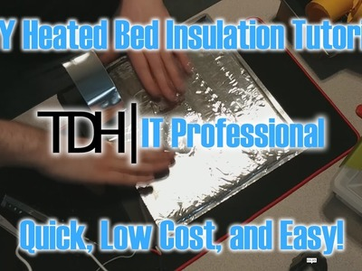DIY Heated Bed Insulation Tutorial - Works with any printer!