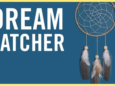 DIY | How To Make A Dreamcatcher