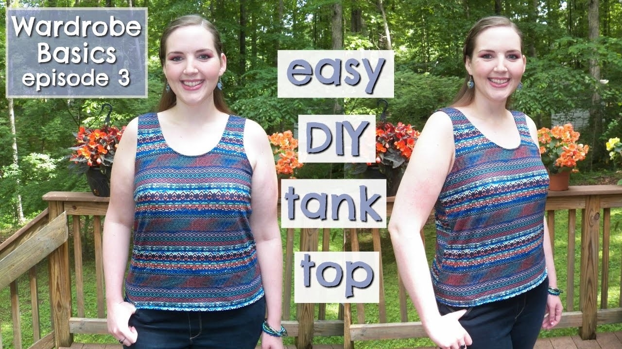 DIY Tank Top | How to Sew Easy for Beginners | Wardrobe Basics Ep. 3