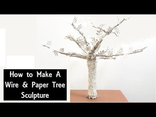 How To Make A Book Tree ~ Diy wire paper tree sculpture how to make a