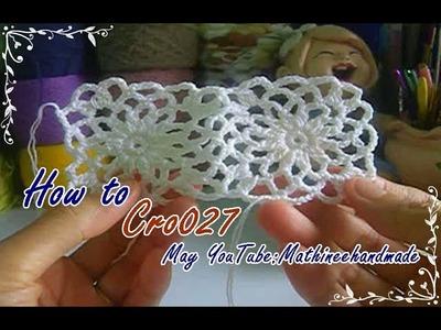 How to Cro027 Crochet pattern. ถักผังลายโครเชต์ ลายสี่เหลี่ยม _ Mathineehandmade