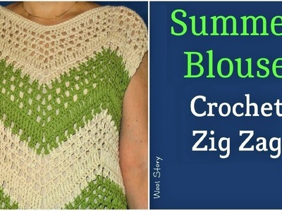 How to Crochet a Zig Zag Summer Blouse (Heklana letnja bluza)