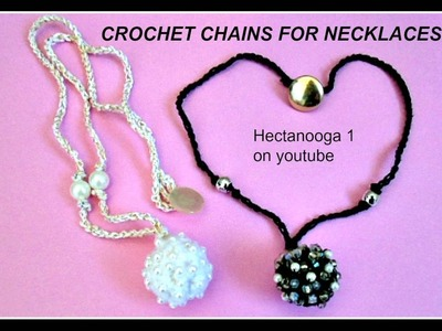 How to crochet chains for necklaces, crochet jewelry,