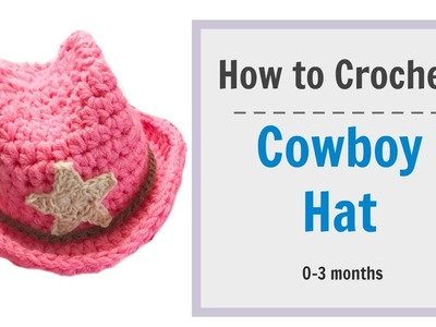 How to Crochet Cowboy Hat for 0-3 mnths baby